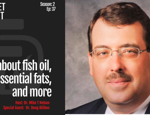 S2_EP_37: All about fish oil, essential fats, and more, an interview with Dr Doug Bilbus