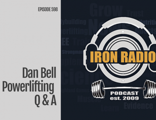 Episode 598 IronRadio Dan Bell Powerlifting Q and A