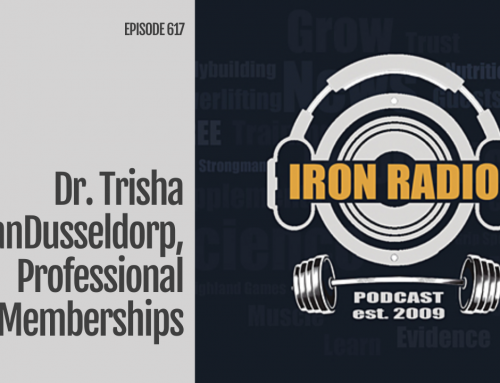 Iron Radio Episode 617: Dr. Trisha VanDusseldorp, Professional Memberships