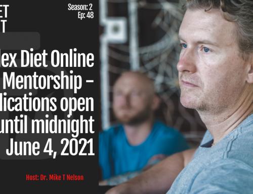 S2_EP_48_Flex Diet Online Mentorship – Applications open until midnight June 4, 2021