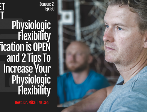 S2_EP_50_Physiologic Flexibility Certification is OPEN and 2 Tips To Increase Your Physiologic Flexibility