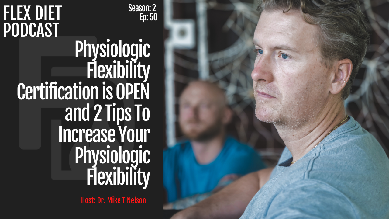 physiologic flexibility certification is open