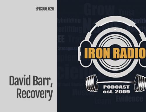 Episode 626 IronRadio David Barr, Recovery