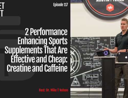 Episode 117: 2 Performance Enhancing Sports Supplements That Are Effective and Cheap: Creatine and Caffeine