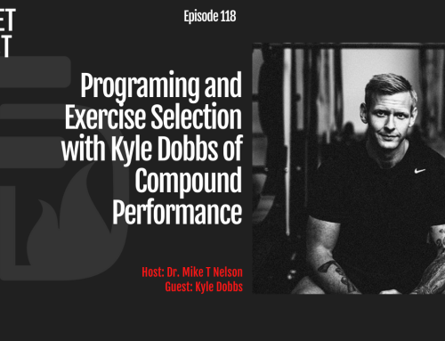 Episode 118: Programing and Exercise Selection with Kyle Dobbs of Compound Performance